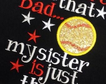 Sister Softball Custom Personalized Shirt Girls Adult Name Included School Spirit Sport Ball