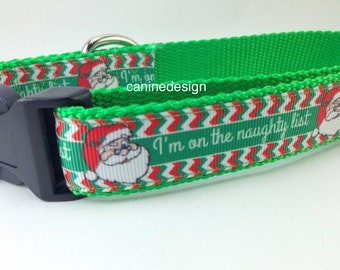 Christmas Dog Collar, Naughty List,  1 inch wide, adjustable, quick release, martingale, chain, hybrid, nylon