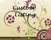 Custom Listing for Nancy Mueller