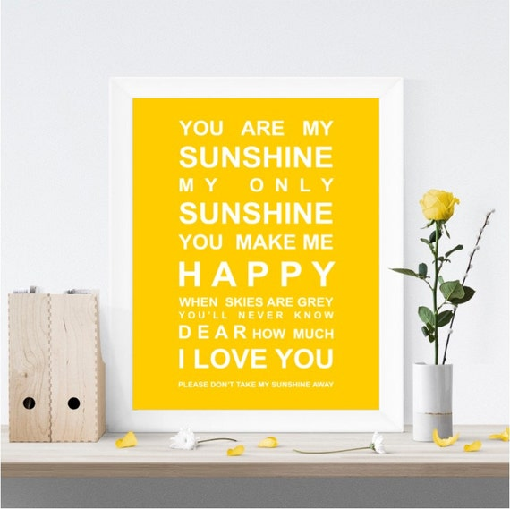 You are my Sunshine Nursery Wall Art Print