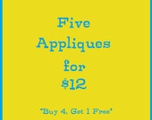 Buy 4 Appliques, get the 5th Applique free!