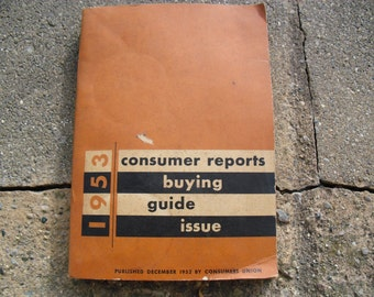 Vintage Consumer Reports Buying Guide Vintage 1953 Consumer Reports Buying Guide Issue