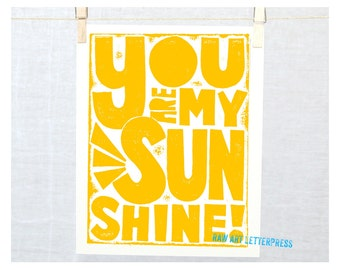You are My Sunshine, Wall Art, Sign, Kitchen Art Print, Childrens room art,