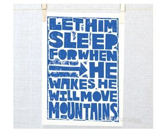 LET HIM SLEEP Baby Nursery Art. Napoleon Quote Let Him Sleep