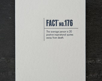 inspirational quotes. made up stats. #341 letterpress card