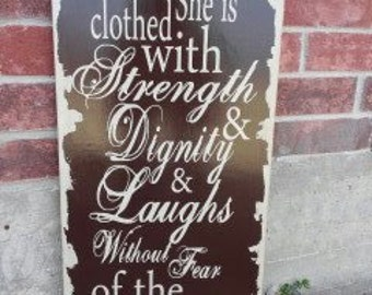 Proverbs 31 verse, she is clothed with strength and dignity, vintage distressed sign