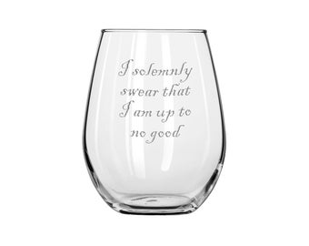 I solemnly swear that I am up to no good wine glass for fans of Harry Potter - Gift for bookworm - Gift for Magic Lovers - Marauder's Map