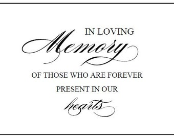 "Instant Download - DIY Printable Wedding Sign -In Loving Memory... Wedding and Event Signage - 5"" x 7"""