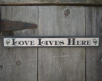 LOVE LIVES HERE  Sign Shabby Primitive Painted Wooden Wood