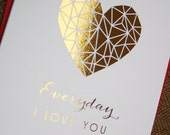 Everyday I Love You Gold Foil Greeting Card, Valentines Day card, love card, anniversary card, engagement card, wedding card