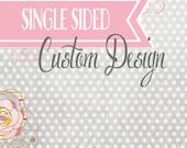 Single Sided Custom Card Design