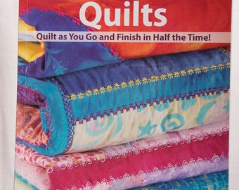 Crazy Shortcut Quilts     Quilt as You Go and Finish in Half the Time