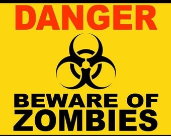 Halloween Danger Beware of Zombies poster print - yard sign Instant download Printable