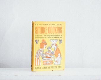 Vintage Cookbook - Smoke Cooking