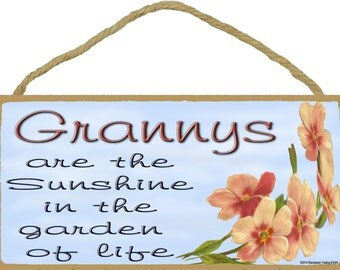 """Dogwood Grannys Are The Sunshine In The Garden Of Life SIGN Plaque 5X10"""""""
