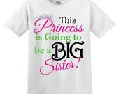 This Princess is going to be a big sister pregnancy announcement tshirt