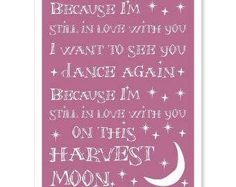 Typography Art Print - Harvest Moon - marriage wedding anniversary engagement gift love song lyrics white purple