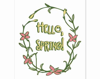 Typography Art Print - Hello, Spring! - happy springtime greeting fun sketch floral wall art decor in yellow pink greens custom colors