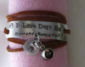 Hand Stamped - Brown Leather Lace Wrap I Love Dogs -  Humans Annoy Me Bracelet with Dog Bowl Charm and Paw Print Disc - Dog Lover Bracelet