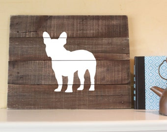 French Bulldog Silhouette -  Reclaimed Wood Sign