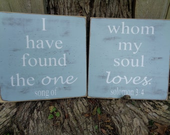 I have found the one whom my soul loves, Song of Solomon 3:4, 2 @ 11.25x11.25