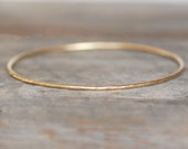 18k Gold Skinny Bangle Bracelet, Solid Hammered Gold , Spoil Me Rotten Bracelet - Eco-Friendly Recycled Gold