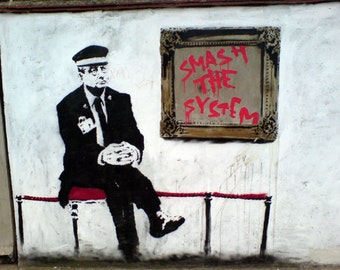 Banksy Art Print  - Smash the System - Multiple Paper Sizes