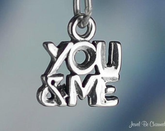 Sterling Silver You and Me Charm Love Words Miniature Tiny Solid .925