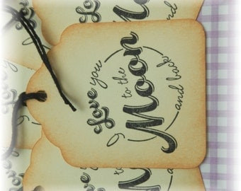 Love you to the moon and back - gift/hang tags (6)