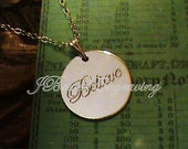 Believe - Hand Engraved Sterling Silver Word Pendant on 18 inch Sterling Chain