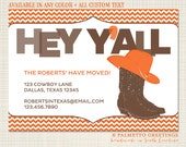 PRINTABLE - Hey Y'all We Moved New Address Announcement with cowboy boots and cowboy hat, Great for a move to Texas, Custom colors and text