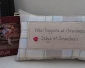 What Happens at Grandma's Stays at Grandma's Tuck Pillow