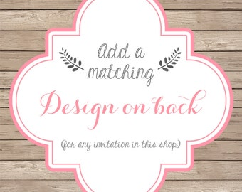 Add-on a Coordinating Pattern to the Back of the Invitation