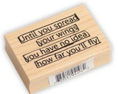 "Quote Stamp Rubber Stamp Mounted Stamp Word Stamp Scrapbooking Paper Crafts""Until you spread your wings you have no idea how far you'll fly"""