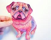 """Pink Pug dog sticker, mops breed watercolour art, 100% waterproof vinyl label, size 5.5""""x3.5"""""""