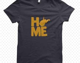 Home: West Virginia T-Shirt (MADE TO ORDER)