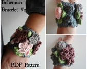 Crocheted Bohemian Bracelet #2 PDF Crochet Pattern - crocheted bracelet, flower bracelet, crocheted  accessory, a photo tutorial, download