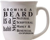 BEARD- Beard quote CH Spurgeon Quote Coffee Tea Hot Chocolate Mug- Natural Scriptual Manly Habit Beneficial Grow Drinkware Kitchen