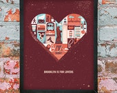 Brooklyn is for Lovers Valentines Day Print