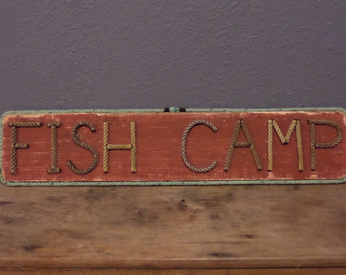 FISH CAMP sign Reclaimed wood Alaska Rope Letters Upcycled Re-purposed Beach Coastal