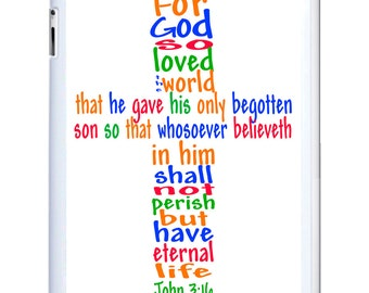 iPad 2/3/4 - iPad Mini - snap on plastic case - John 3:16 Cross
