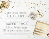 A la Carte Item Add-On Coordinating Buffet Tags / Food Labels - Dessert Table Labels- Buffet Labels