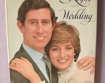 Vintage Invitation to a Royal Wedding, 1981, Princess Diana wedding book, hc with dj, photographs, Royal Family, English history book