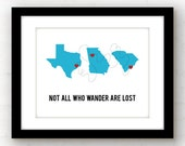 Not all who wander are lost | custom map art | travel print | military family | wanderlust | travel gift | state or countries available