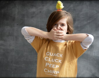 Excuse my Fowl Language, Quack, Cluck, Peep, Chirp Kids tshirt