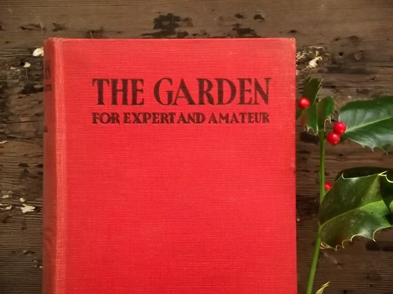 vintage gardening book The Garden for Expert and Amateur