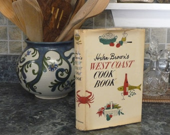Helen Brown's WEST COAST Cook Book 1952 First Edition with Dust Jacket