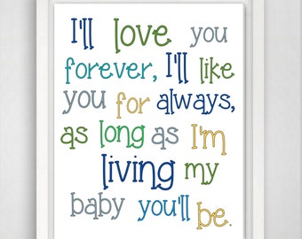 Baby Boy Wall Art, Ill love you forever, Baby Boy Decor, Nursery Print, Baby Wall Art, Baby Boy Nursery