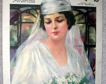 PRETTY GIRL Vintage Sheet Music 1919 Bride Oh What a Pal was Mary Pastel