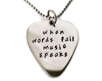 "SALE: Hand stamped ""when words fail music speaks"" inspirational necklace, quote necklace for men or women, guitar pick necklace"